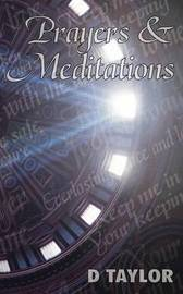 Prayers and Meditations by D. Taylor image
