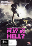 Why Don't You Play in Hell? on DVD