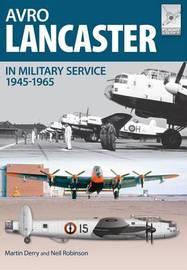 Avro Lancaster 1945-1964 by Neil Robinson