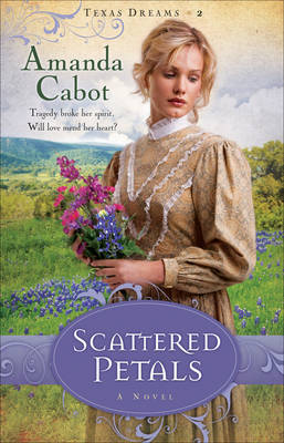 Scattered Petals by Amanda Cabot