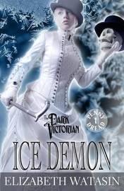 Ice Demon by Elizabeth Watasin