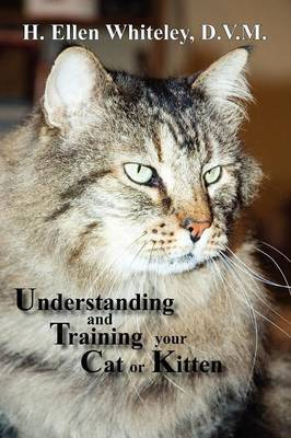 Understanding and Training Your Cat or Kitten by H. Ellen Whiteley image