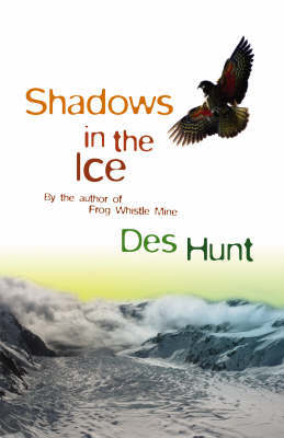 Shadows in the Ice by Des Hunt