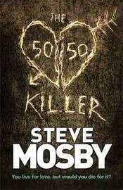 The 50/50 Killer by Steve Mosby image