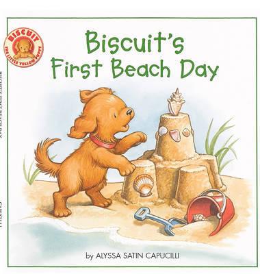 Biscuit's First Beach Day by Alyssa Satin Capucilli