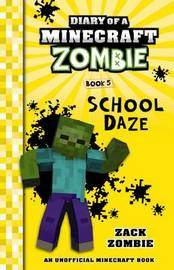 School Daze by Zack Zombie