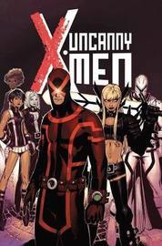 Uncanny X-men Vol. 1 by Brian Michael Bendis