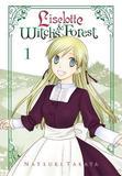 Liselotte & Witch's Forest, Vol. 1 by Natsuki Takaya