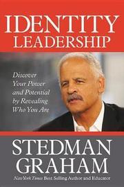 Identity Leadership by Stedman Graham