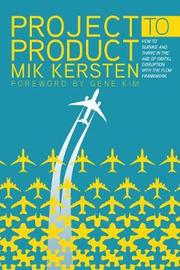 Project to Product by Mik Kersten