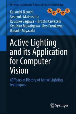 Active Lighting and Its Application for Computer Vision by Katsushi Ikeuchi