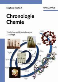 Chronologie Chemie: Entdecker und Entdeckungen by Sieghard Neufeldt image
