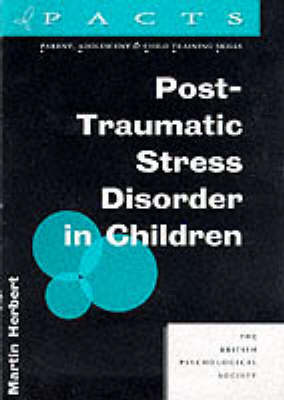Post-Traumatic Stress Disorder in Children by Martin Herbert image