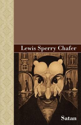 Satan by Lewis Sperry Chafer image