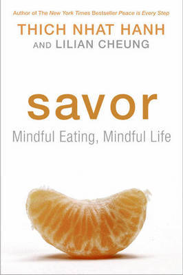 Savor by Thich Nhat Hanh image