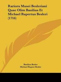 Rariora Musei Besleriani Quae Olim Basilius Et Michael Rupertus Besleri (1716) by Basilius Besler image