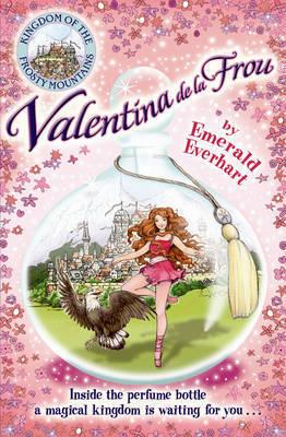Valentina De La Frou by Emerald Everhart