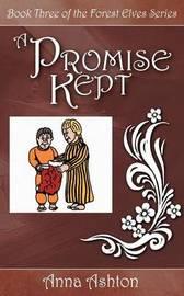 A Promise Kept by Anna Ashton