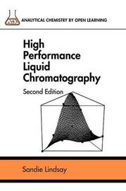 High Performance Liquid Chromatography by Sandie Lindsay image