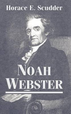 Noah Webster by Horace Elisha Scudder image