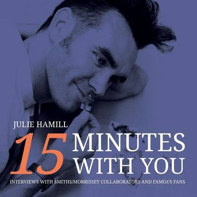 15 Minutes With You by Julie Hamill