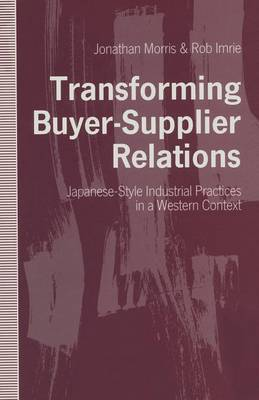 Transforming Buyer-Supplier Relations by Rob Imrie