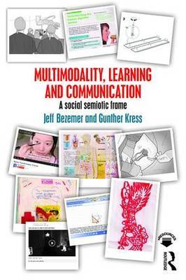 Multimodality, Learning and Communication by Jeff Bezemer