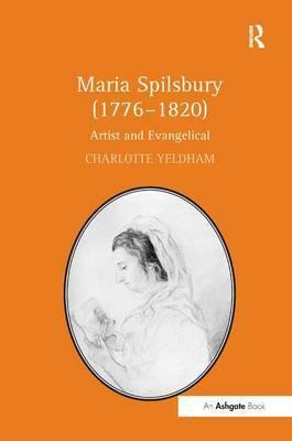 Maria Spilsbury (1776-1820) by Charlotte Yeldham