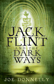 Jack Flint and the Dark Ways by Joe Donnelly image