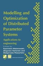 Modelling and Optimization of Distributed Parameter Systems Applications to engineering