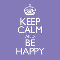 Keep Calm And Be Happy by Various