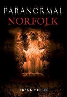 Paranormal Norfolk by Frank Meeres image