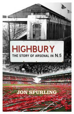 Highbury by Jon Spurling