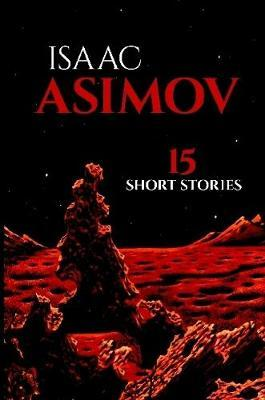 15 Short Stories by Isaac Asimov image