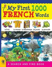 My First 1000 French Words by Catherine Bruzzone