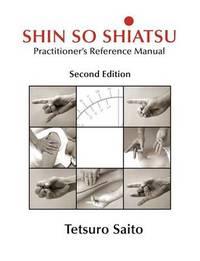 Shin So Shiatsu by Tetsuro Saito