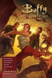 Buffy Omnibus: Tales by Joss Whedon