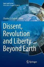 Dissent, Revolution and Liberty Beyond Earth image
