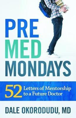 Premed Mondays by Dale Okorodudu image