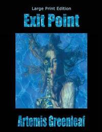 Exit Point by Artemis Greenleaf image