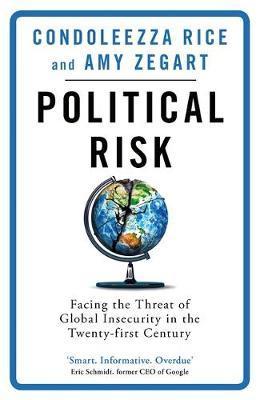Political Risk by Condoleezza Rice