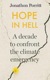 Hope in Hell by Jonathon Porritt