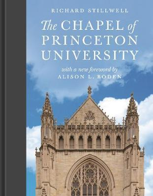 The Chapel of Princeton University by Richard Stillwell
