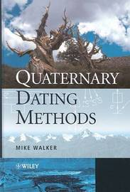 Quaternary Dating Methods by Mike Walker image