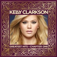 Kelly Clarkson: Greatest Hits Chapter One (CD/DVD) [Deluxe Edition] by Kelly Clarkson image