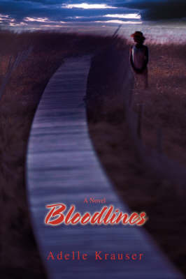 Bloodlines by Adelle Krauser
