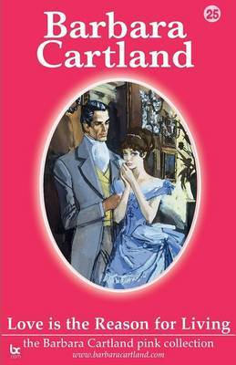 Love is the Reason for Living by Barbara Cartland image