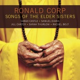 Ronald Corp: Songs of the Elder Sisters by Sarah Castle