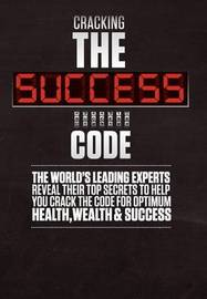 Cracking the Success Code by Brian Tracy