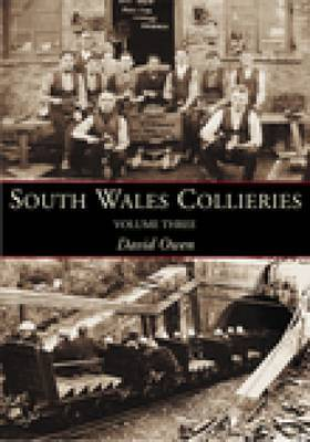 South Wales Collieries by David Owen
